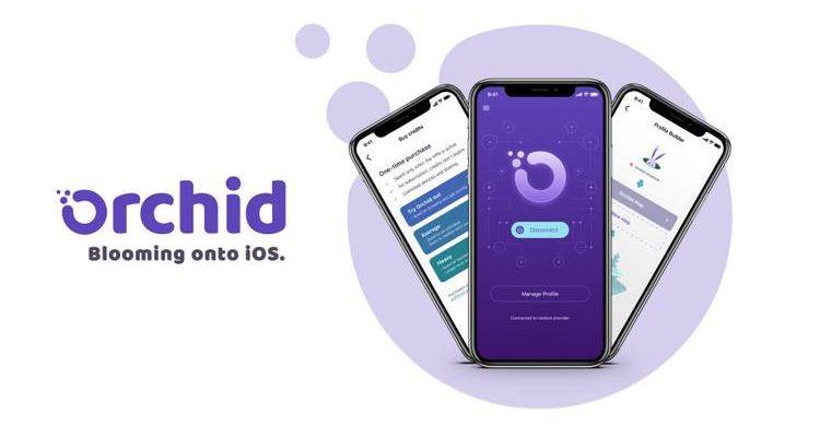 Le VPN décentralisé d'Orchid débarque sur Apple Store