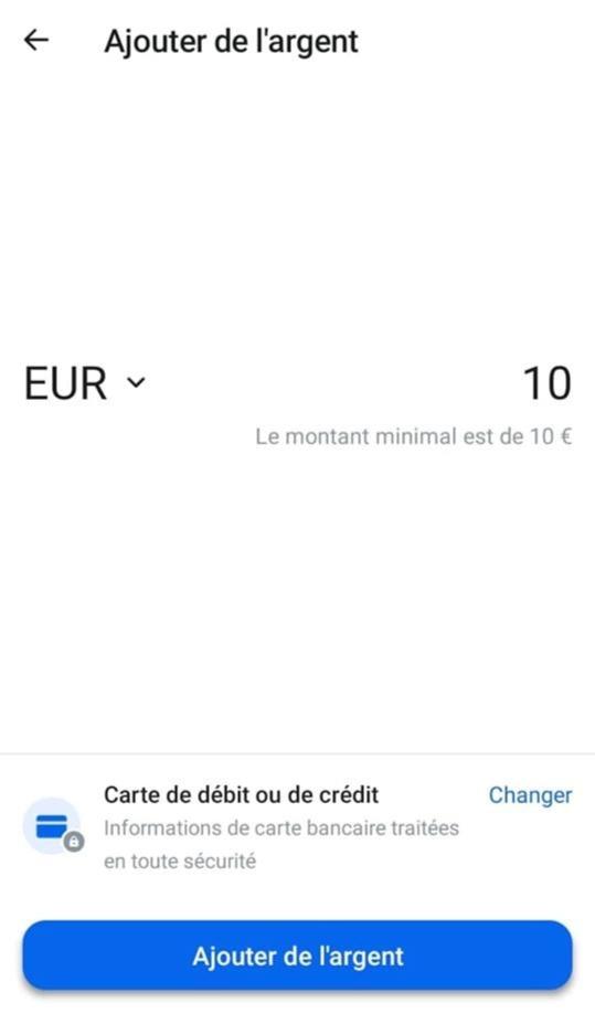 Étape 5:Approvisionnez votre compte (10€ au minimum)
