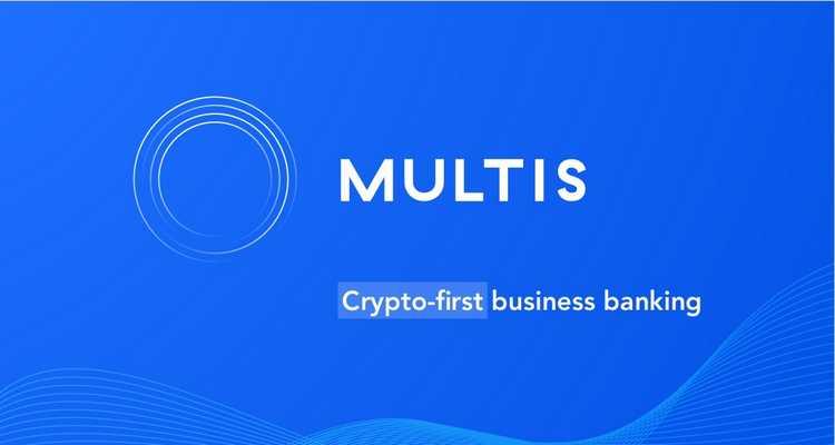 Multis, crypto banque pour l'entreprise, lève 2,2 millions $