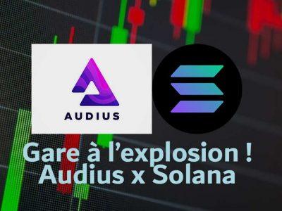 Audius et Solana partenaire pour les NFT